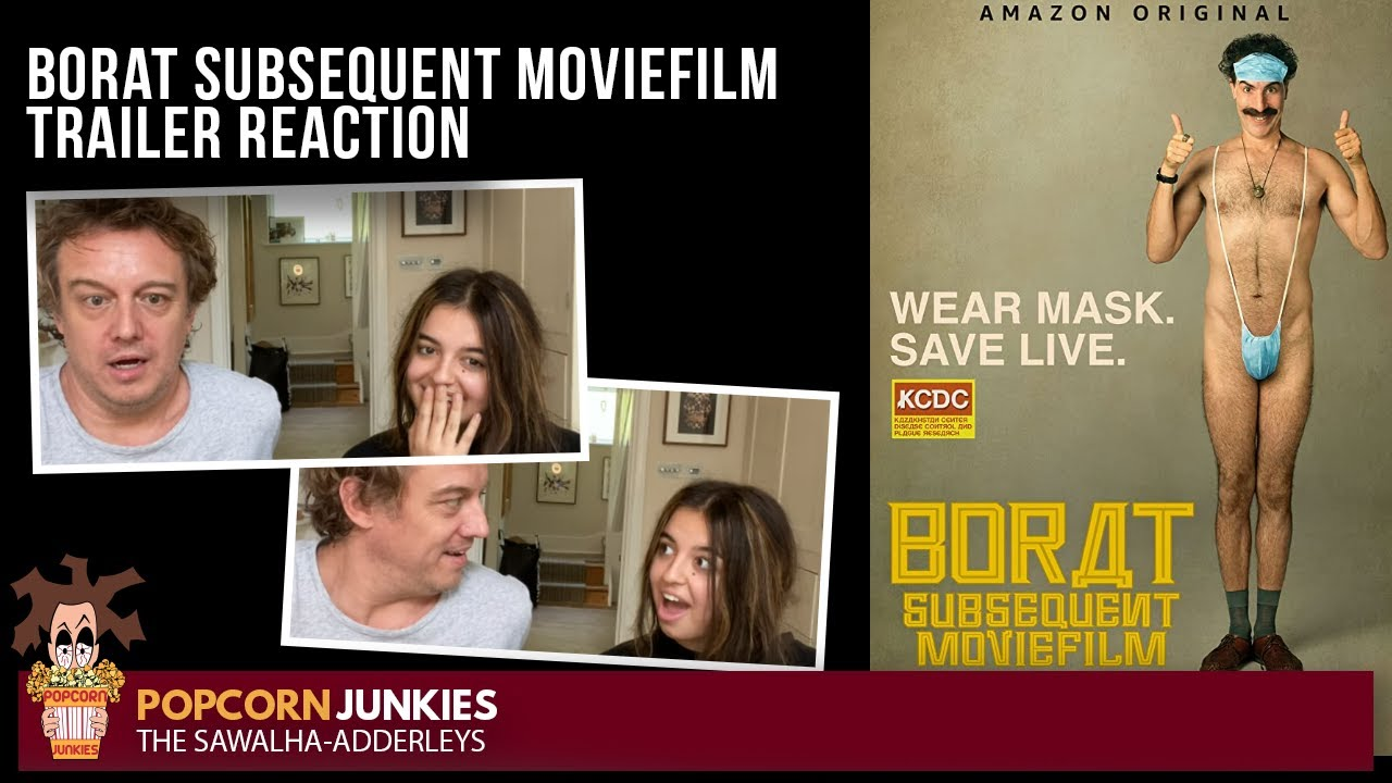 BORAT SUBSEQUENT MOVIEFILM (Amazon Prime Video OFFICIAL TRAILER) The POPCORN JUNKIES Reaction