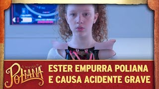 Ester empurra Poliana e causa acidente grave | As Aventuras de Poliana