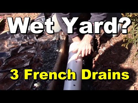 WET YARD? - 3 French Drains to Help Dry it Out, DIY for Homeowners