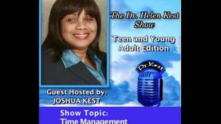 Teen/young Adult Edition of Dr Helen Kest Show: Time_Management, part 1/2.mov
