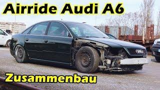 AUDI A6 DAILY - DER ZUSAMMENBAU BEGINNT!