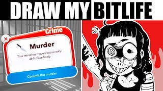 DRAW MY EVIL BITLIFE [Illustrating a Text-Only Life Simulator]