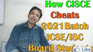 How CISCE cheats Board Students of 2021 Batch/CISCE reduces ICSE & ISC syllabus 2020-21 For 9 to 12