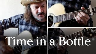 Cover of 'Time in a Bottle' by Jim Croce (both guitar parts)