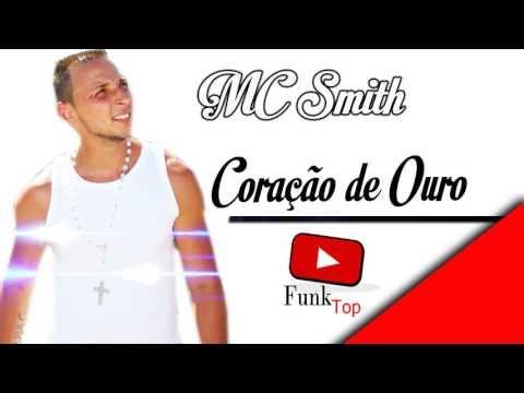 MC Smith - Coração de Ouro _ Joãozinho Divulga Funk