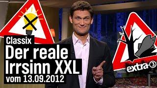 Classix: Der reale Irrsinn XXL vom 13.09.2012   extra 3 Spezial: Der reale Irrsinn   NDR
