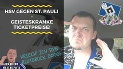 HSV gegen St. Pauli - Geisteskranke Ticketpreise