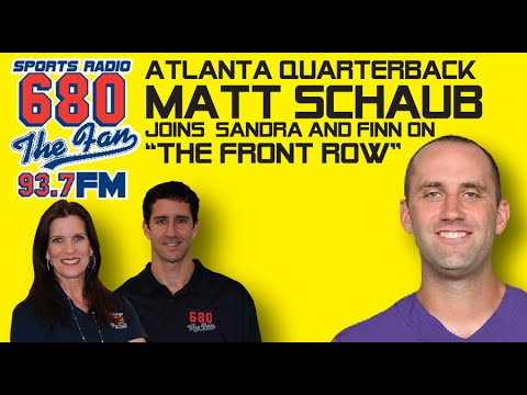 "Atlanta QB Matt Schaub joins Sandra and Finn on ""The Front Row!"""