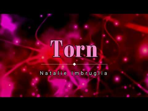 Natalie Imbruglia - Torn (Lyric Video) [HD] [HQ]