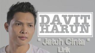 Davit Harun Jatuh Cinta Lirik