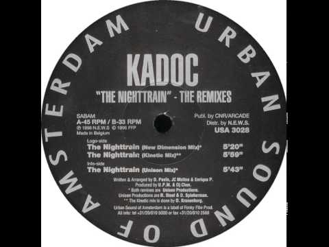 Kadoc - The Nighttrain (The Remixes) (New Dimension Mix)