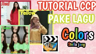 Download Lagu TUTORIAL CCP TERBARU PAKE LAGU COLORS mp3