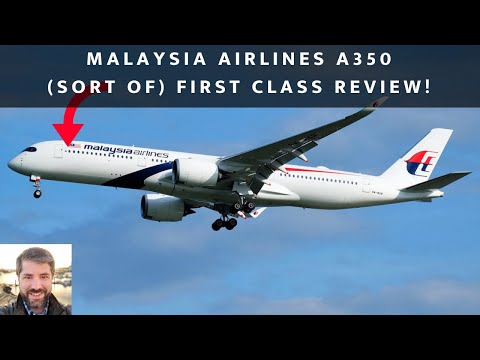 Malaysia Airlines A350 FIRST CLASS from KUL - SYD