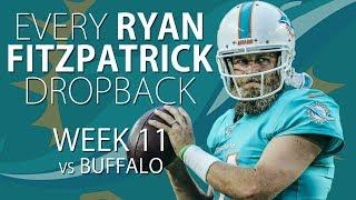 Every Ryan Fitzpatrick Dropback - Week 11 vs Buffalo Bills