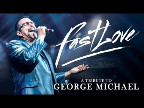 FASTLOVE TOUR DATES 2019 - George Michael Tribute starring Joseph Mp3