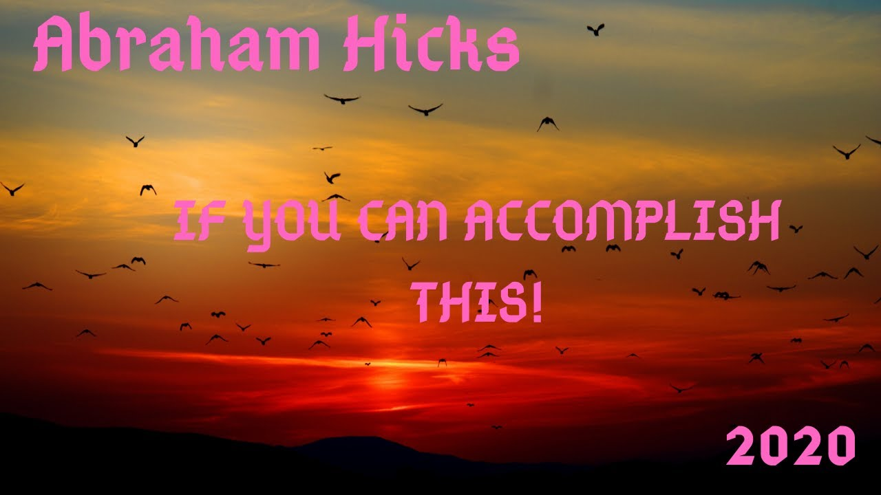 abraham hicks youtube 2020 new