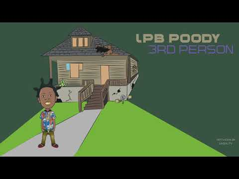 Lpb. Poody - 3rd Person (Official Audio) Prod. By J-Himmy Productions
