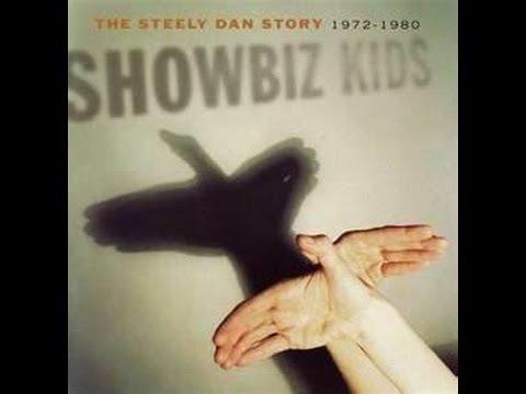 Steely Dan.  Show Biz Kids.