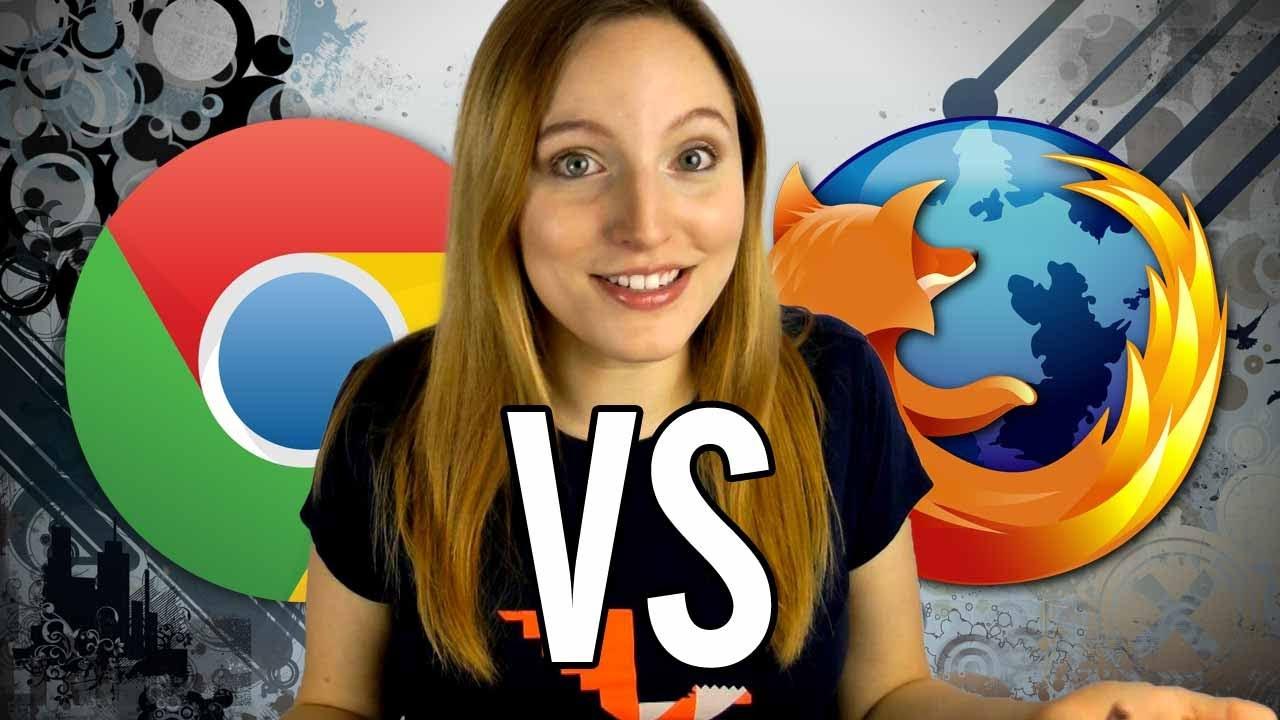 Google Chrome vs Mozilla Firefox - Best Internet Browser