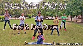 Bezubaan Phir Se /Disney ABCD 2 / Dance By Bee & Dee Crew   Choreography By Barkat Ali
