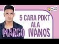 5 Cara PDKT Ala Marco Ivanos