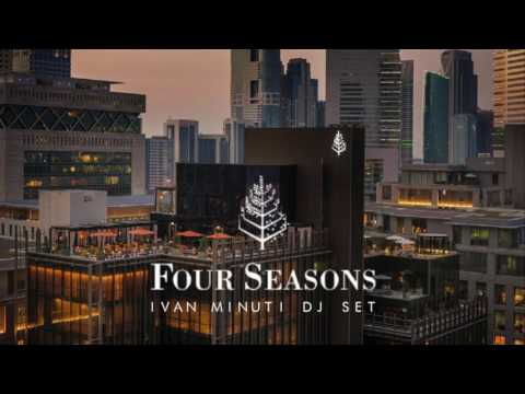 Ivan Minuti Dj set Live at Four Seasons Dubai Difc 2017