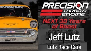 Precision Turbo NEXT 30 Years of Boost with Jeff Lutz!