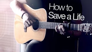 The Fray - How to Save a Life | Fingerstyle Guitar Cover (2019)