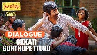 Okkati Gurthupettuko Dialogue | Nela Ticket Dialogues | Ravi teja, Malavika Sharma