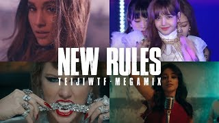 NEW RULES (MEGAMIX) ft. BLACKPINK, Ariana Grande, Camila Cabello & More | TeijiWTF