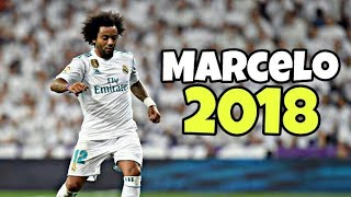 Marcelo 2018 ● Crazy Skills, Assists & Goals |2018 HD