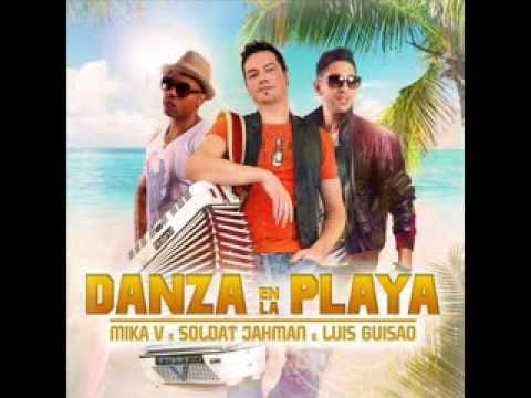 Mika V - Danza En La Playa (Feat. Soldat Jahman, Luis Guisao) (Extended Mix)