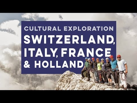 Switzerland, Italy, France, & Holland Cultural Exploration Summer Program for Teens
