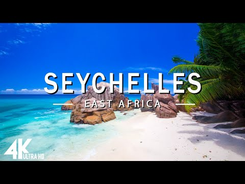 FLYING OVER SEYCHELLES 4K UHD - Relaxing Music Along With Be