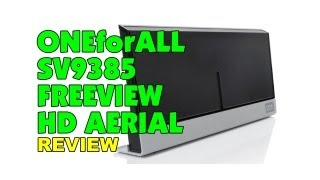 OneForAll SV9385 Freeview HD Aerial Review