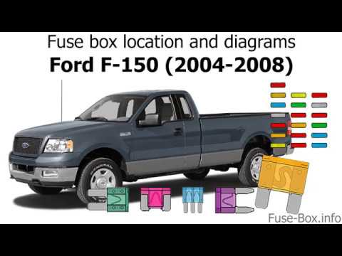 fuse box location and diagrams: ford f-150 (2004-2008) - youtube 04 ford f 150 fuse box diagram  youtube