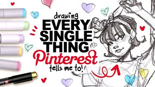 I HAVE TO DŔAW THIS!? | Drawing EVERY SINGLE THING Pinterest Tells Me To!