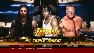 WWE 2K16 PS3 Gameplay - Dean Ambrose VS Roman Reighs VS Brock Lesnar at Fast Lane 2016 [FullHD]