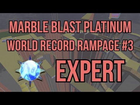 Marble Blast Platinum - World Record Rampage #3 - Expert