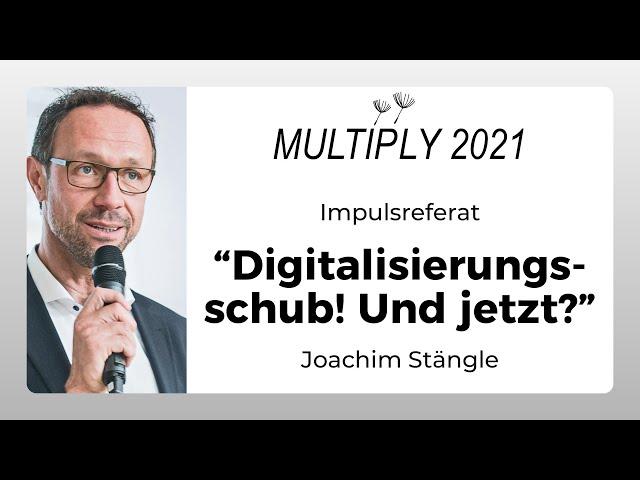 Digitalisierungsschub! Und jetzt?