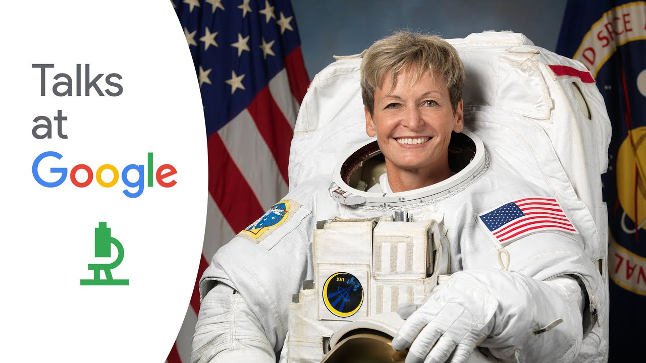 Peggy Whitson | Space, STEM & Beyond | Talks at Google