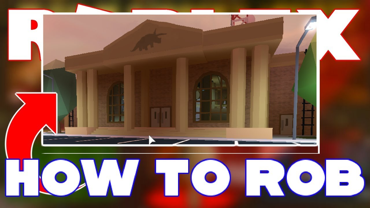 how to rob the museum in jailbreak