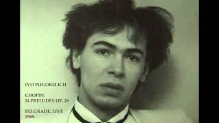 Ivo Pogorelich - Chopin 24 Preludes - Belgrade LIVE 1988