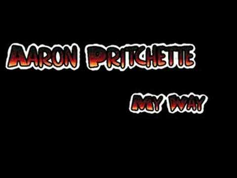 Aaron Pritchett - My Way