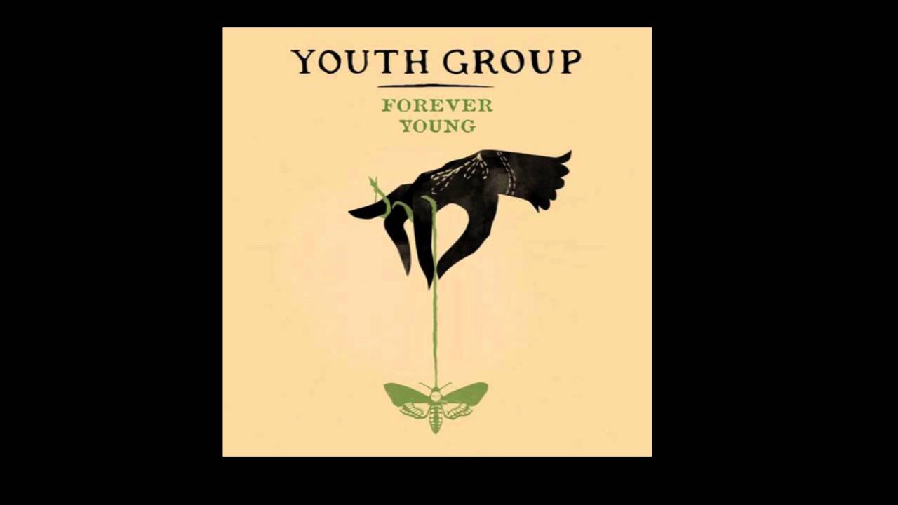 Youth Group - Forever Young