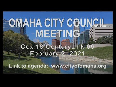 Omaha Nebraska City Council meeting February 2, 2021.