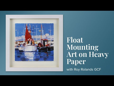 Float Mounting Art on Heavy Paper