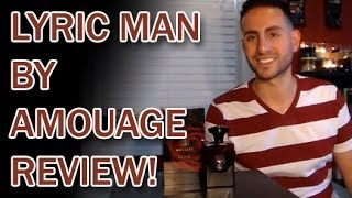Lyric Man by Amouage Fragrance / Cologne Review