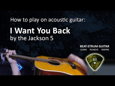 7.2 MB) I Want You Back Chords - Free Download MP3