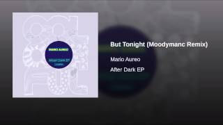 But Tonight (Moodymanc Remix)